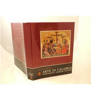 Arte in Calabria, Ritrovamenti, Restaure, Recuperi, Maria Pia Di Dario Guida, 1982. Italian Edition