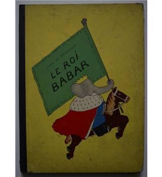 Le Roi Babar - Jean De Brunhoff (1933)