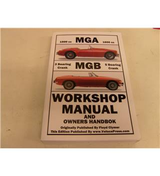 MGA MGB Workshop Manual and Owners Handbook Floyd Clymer publ VelocePress 2009 profusely illustrated