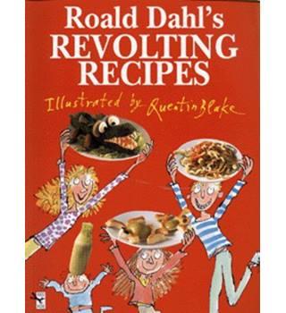 Roald Dahl\'s revolting recipes