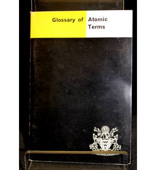Bundle of 4 Booklets/Pamphlets covering Atomic Energy and Radiation