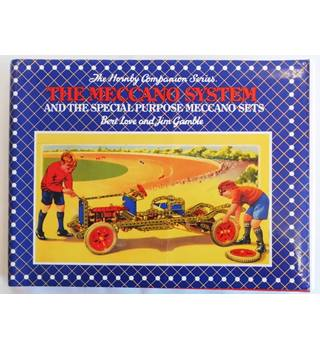 The Meccano System and the Special Purpose Meccano Sets 1901 - 1979