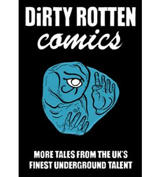 Dirty Rotten Comics (Comics Anthology editions 3, 4 and 5)