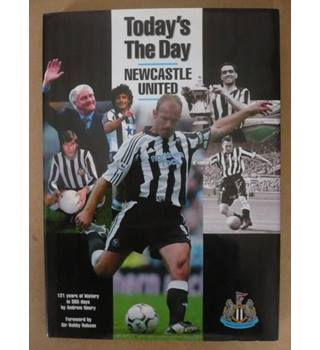 Today\'s the Day: Newcastle United FC