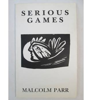 Serious Games Poems from the Spanish and Original Poems