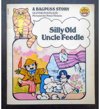 Silly Old Uncle Feedle: A Bagpuss Story