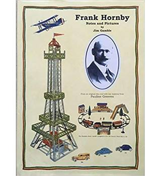 Frank Hornby Notes and Pictures