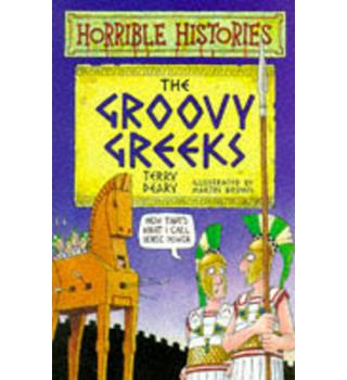 Terry Deary: Horrible Histories: The Groovy Greeks [SIGNED FIRST EDITION]