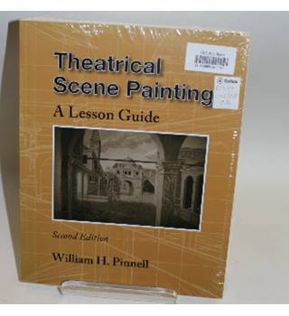 Theatrical Scene Painting - A Lesson Guide